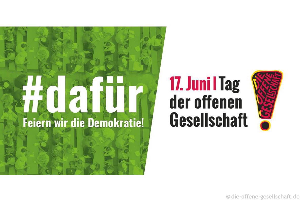#dafür Tag der offenen Gesellschaft am 17. Juni