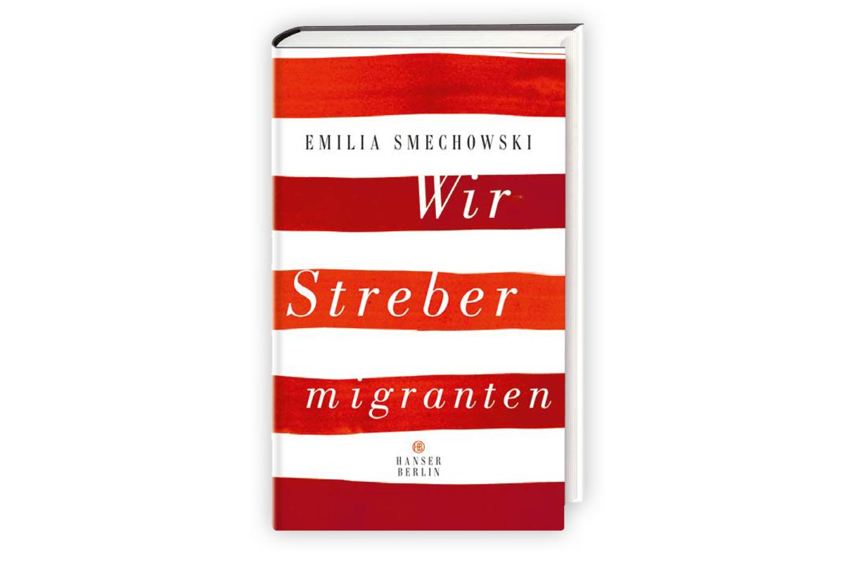 """Buchcover """"Wir Strebermigranten"""" von Emilia Smechowski"""